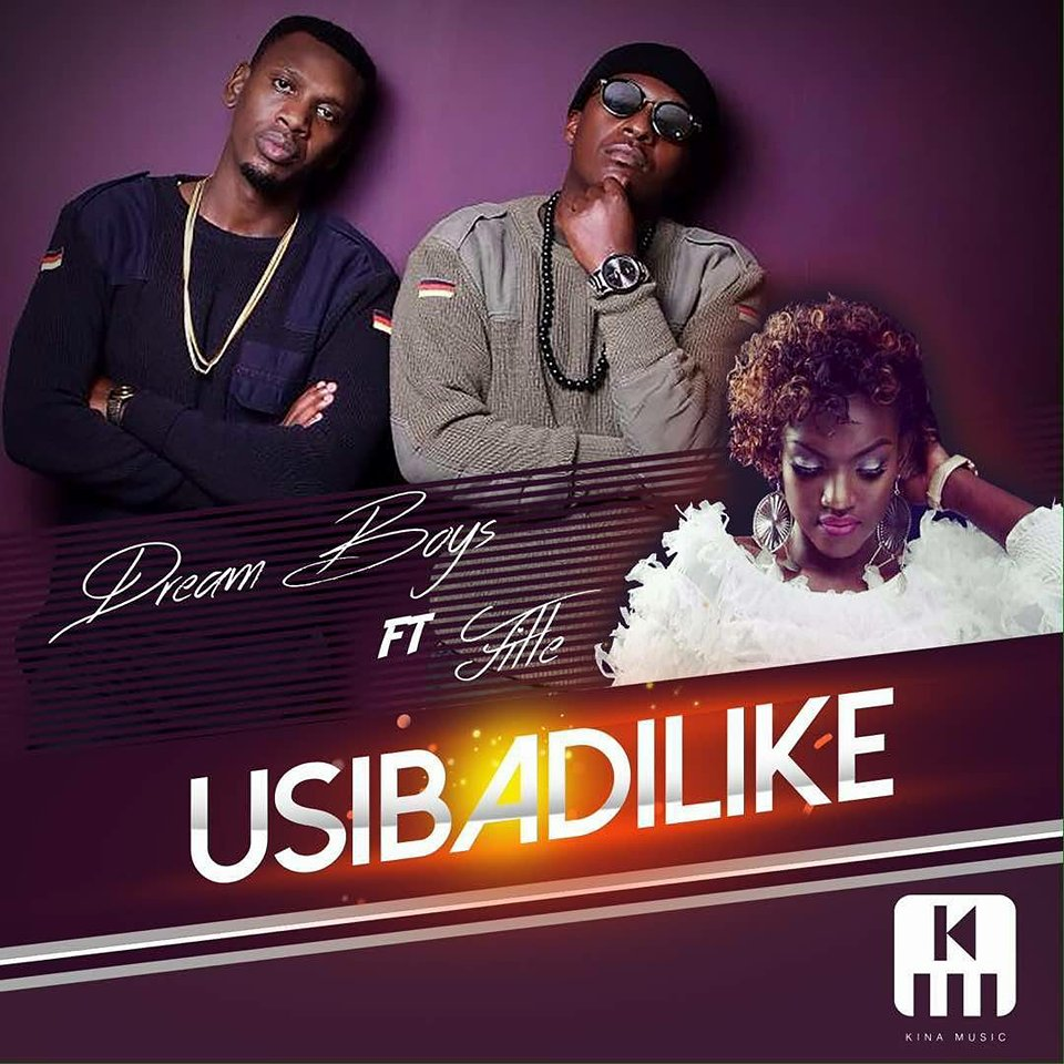 Usibadilike by Dream Boys Ft Fille
