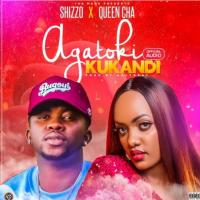 Agatoki kukandi by Shizzo ft Queen Cha