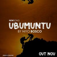 Ubumuntu by Niyo Bosco