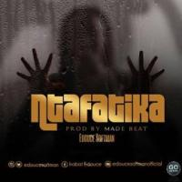 Ntafatika by Edouce Softman