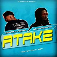 Play, download Atake by Demallacka ft Mukadaff mp3, song on eachamps.rw