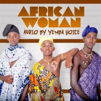 African Woman by Yemba Voice