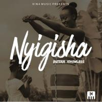 Play, download Nyigisha by Knowless Butera mp3, song on eachamps.rw