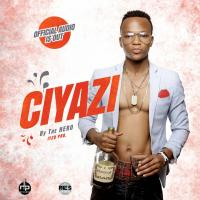 Play, download Ciyazi by The Hero mp3, song on eachamps.rw