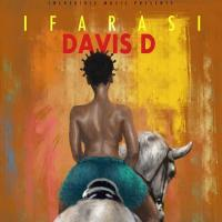 Play, download Ifarasi by Davis D mp3, song on eachamps.rw