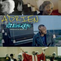 Play, download Nzagerayo by Adrien mp3, song on eachamps.rw
