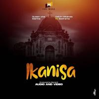 Ikanisa by The Mane Artists (Queen Cha, Marina, Calvin Mbanda)  Ft Badrama