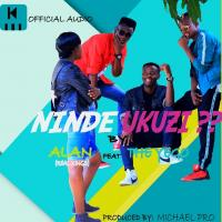 Ninde Ukuzi by Allan ft The Yego
