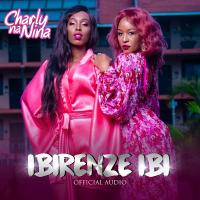 Play, download Ibirenze Ibi by Charly Na Nina mp3, song on eachamps.rw