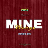 Mine by Mundo Boy