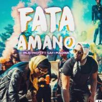 Play, download Fata Amano by Platini (P) ft Safi Madiba mp3, song on eachamps.rw