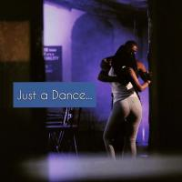 Just a Dance