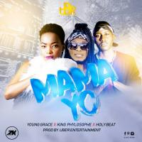 Mama yo by Young Grace Ft King Philosophe & Holy Beat