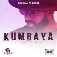 Play, download Kumbaya by Don Max mp3, song on eachamps.rw