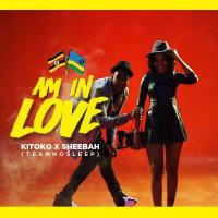 Am In Love by Kitoko X Sheebah