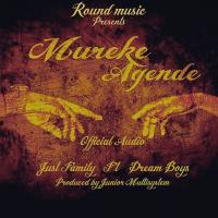 mureke agende by Just Family Ft Dream Boys
