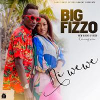 Ni wewe by Big Fizzo