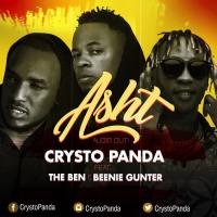 Asht by Crysto Panda ft The Ben & Bennie Gunter
