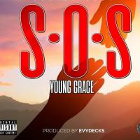 Play, download SOS by Young Grace mp3, song on eachamps.rw