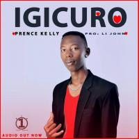 Play, download Igicuro by Prince Kelly mp3, song on eachamps.rw