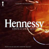 Hennessy by Davis D Ft Bull Dogg