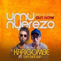 Umunyerezo by Siti True Karigombe ft Safi Madiba
