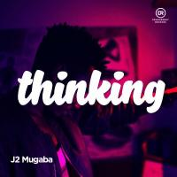 Thinking by J2 Mugaba