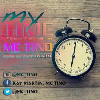 Play, download My Time by Mc Tino mp3, song on eachamps.rw