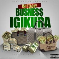 Business Igikura by Ish Teachy