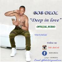 Play, download Deep in Love by Bob Deol mp3, song on eachamps.rw