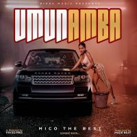 Umunamba by Mico the Best