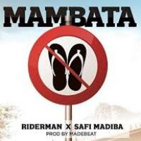 Mambata by Riderman ft Safi Madiba